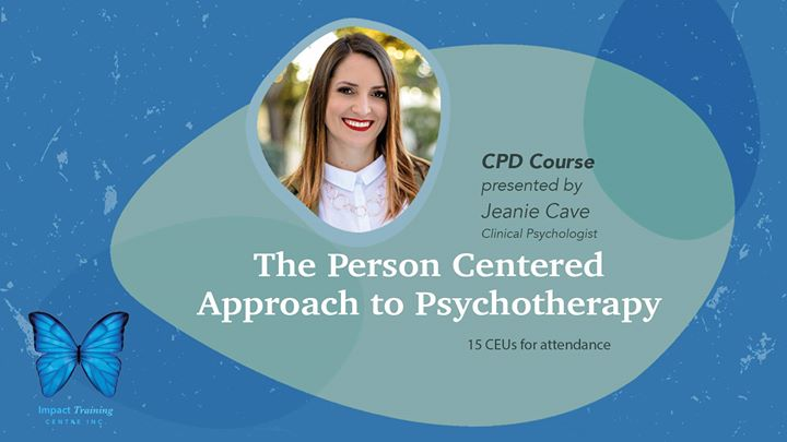 CPD Course: The Person Centres Approach to Psychotherapy